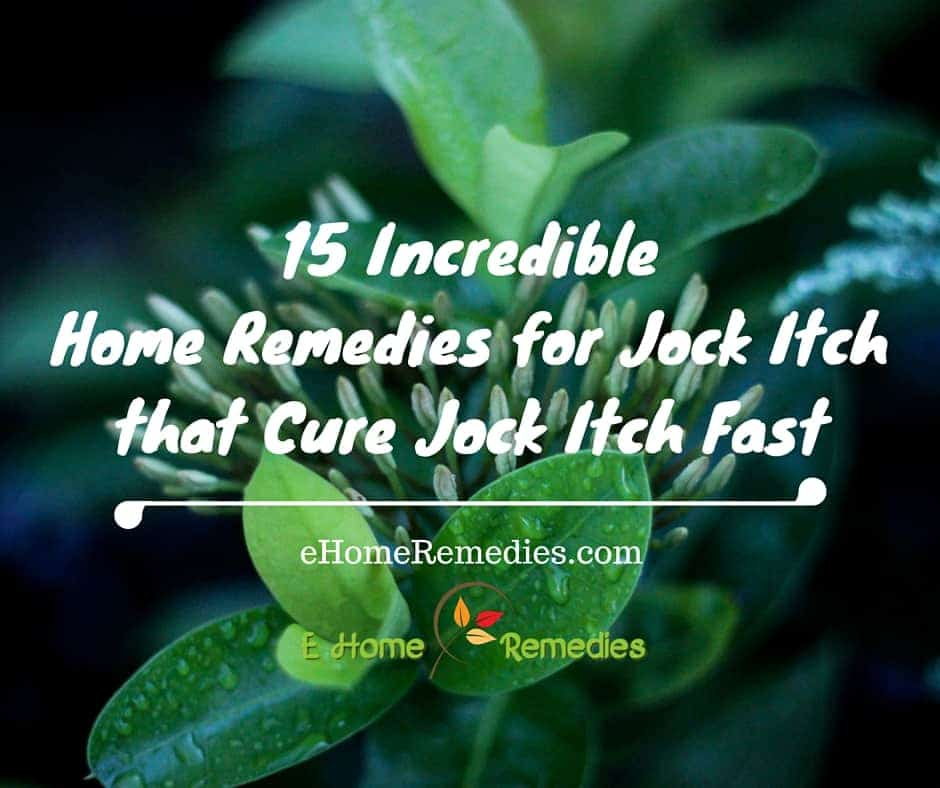 15 Incredible Home Remedies for Jock Itch - eHome Remedies