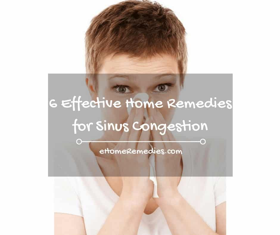 6 Effective Home Remedies for Sinus Congestion