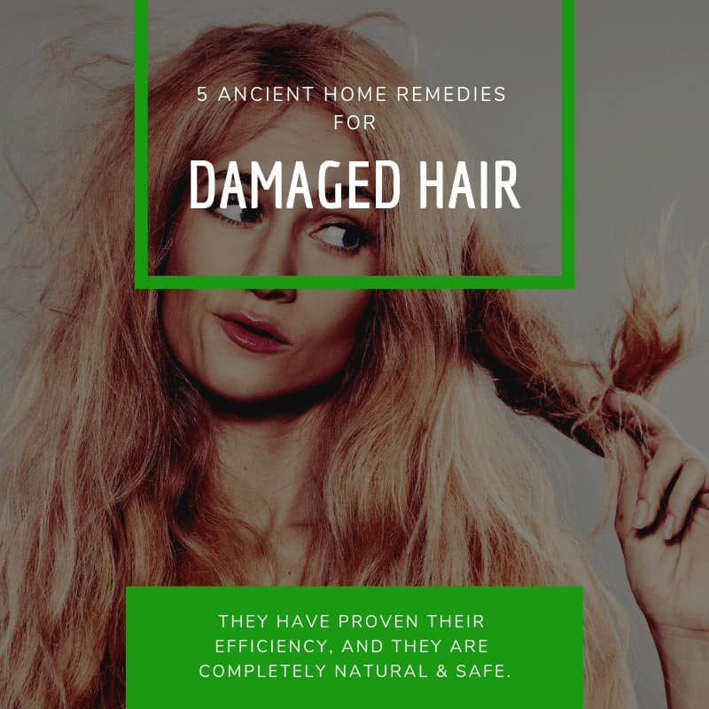 5 Ancient Home Remedies For Damaged Hair That Will Surprise You