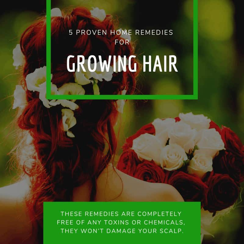 5 Proven Home Remedies For Growing Hair That Work Like A Charm