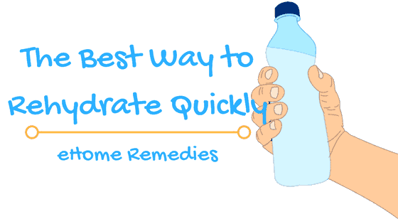 Best Way to Rehydrate Quickly