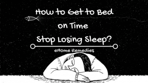 How to Get to Bed on Time and Stop Losing Sleep