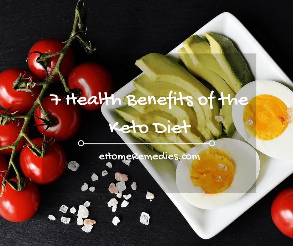 7 Health Benefits of the Keto Diet