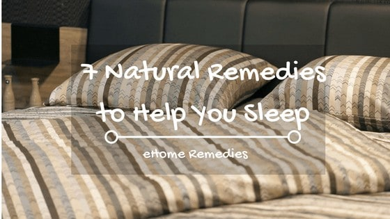 ​7 ​​Natural Remedies to ​Help ​You ​Sleep