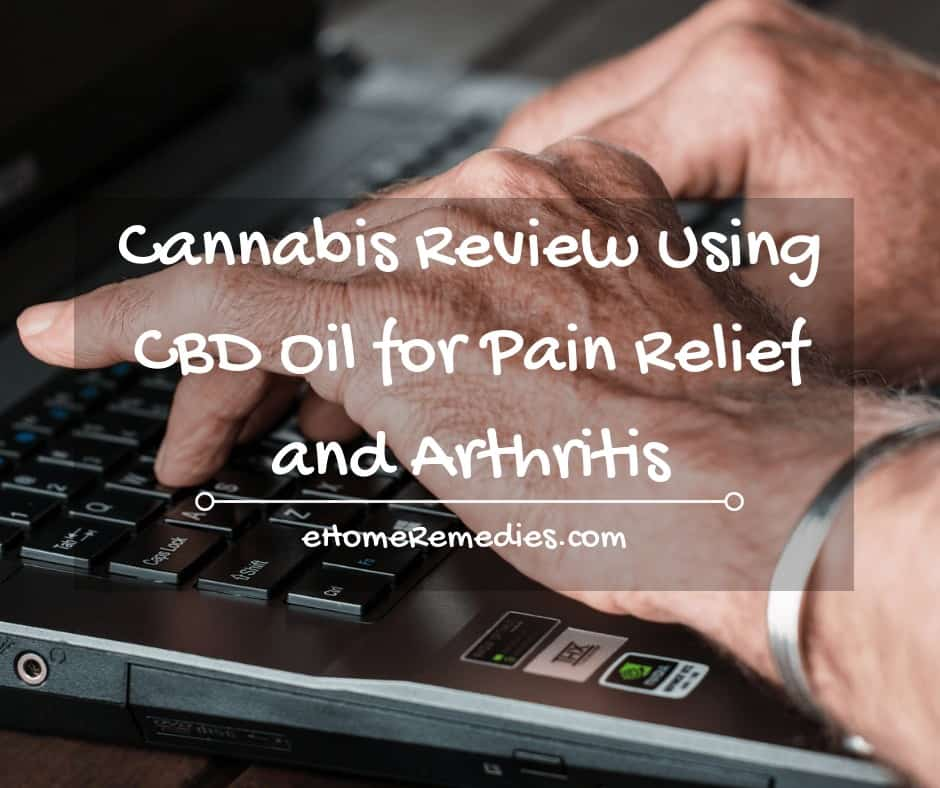 CBD Oil for Pain Relief and Arthritis