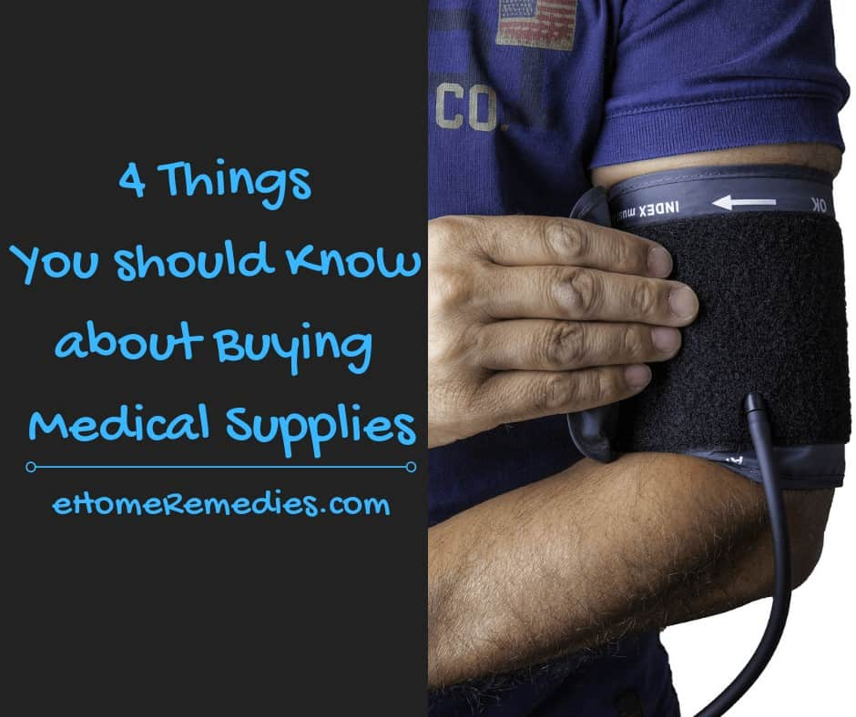 4 Things You should Know about Buying Medical Supplies