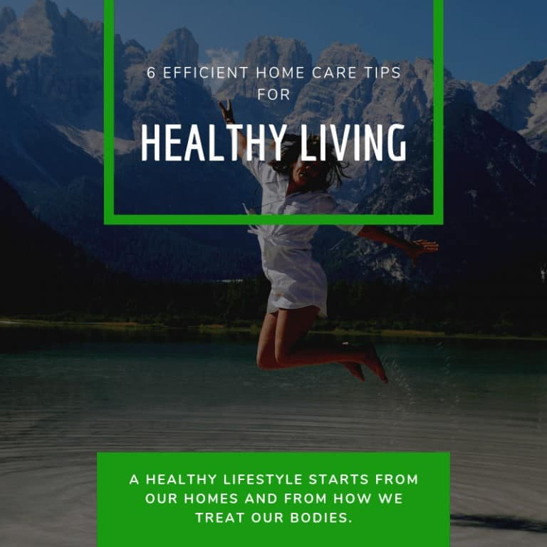 Home Care Tips for Healthy Living