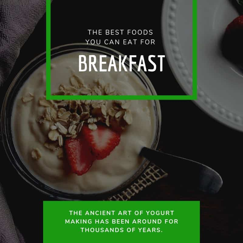The Best Foods You Can Eat for Breakfast