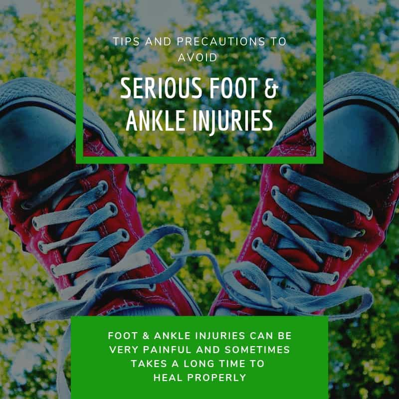 Avoid Serious Foot And Ankle Injuries