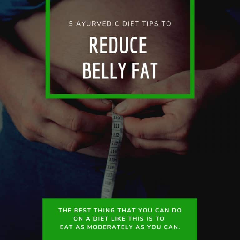 5 Ayurvedic Diet Tips To Reduce Belly Fat