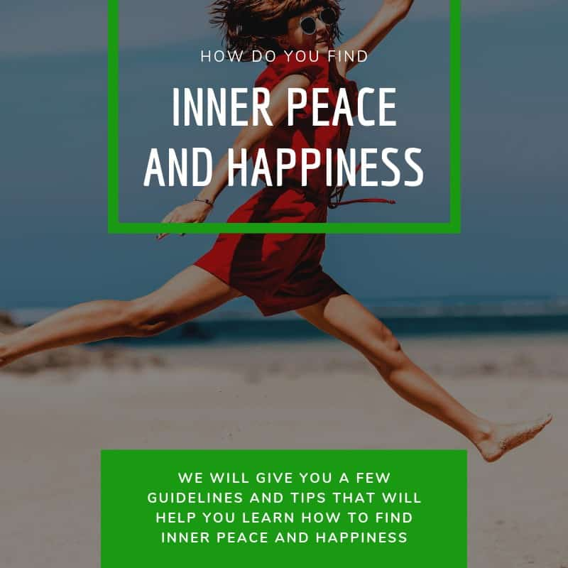 How Do You Find Inner Peace and Happiness