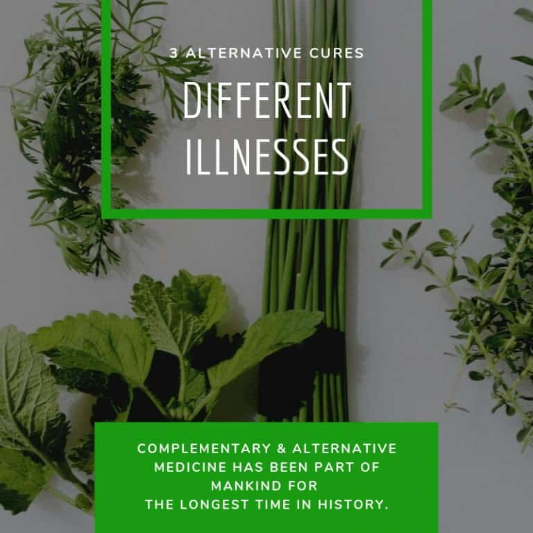 Alternative Cures for Different Illnesses