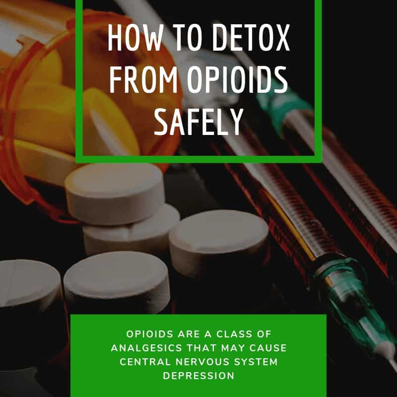 How to Detox From Opioids Safely