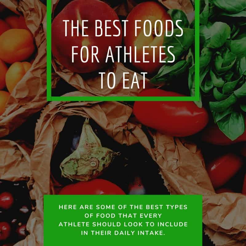 The Best Foods for Athletes to Eat