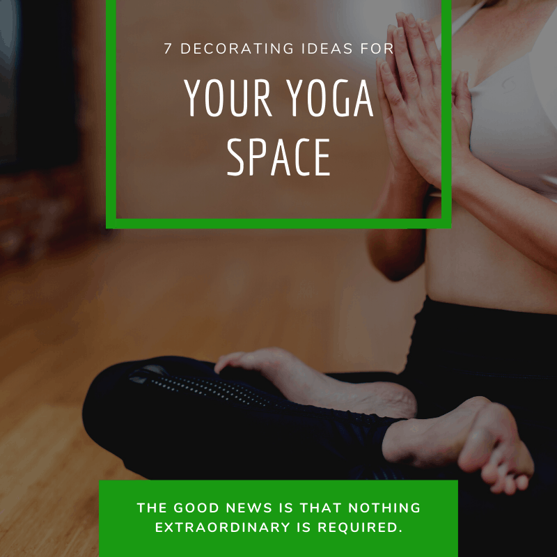 Decorating ideas for your Yoga space