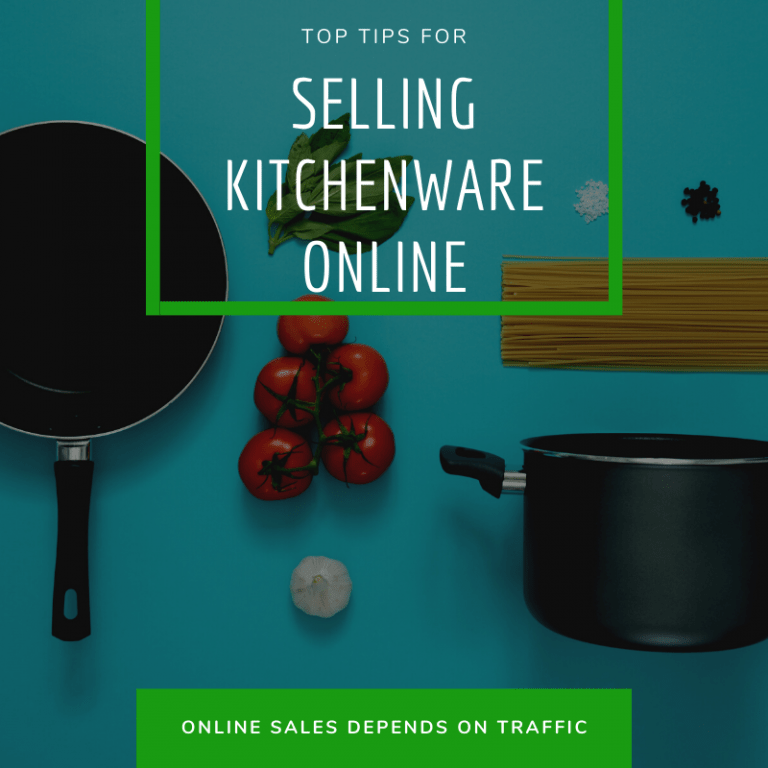 Tips for Selling Kitchenware Online