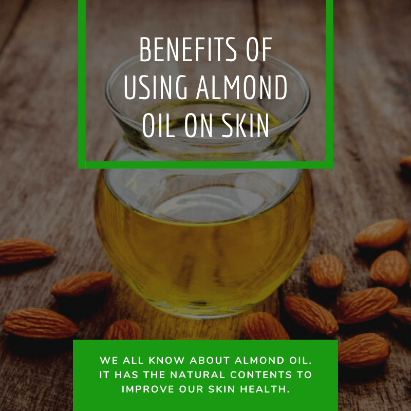 Benefits of Using Almond Oil on Skin