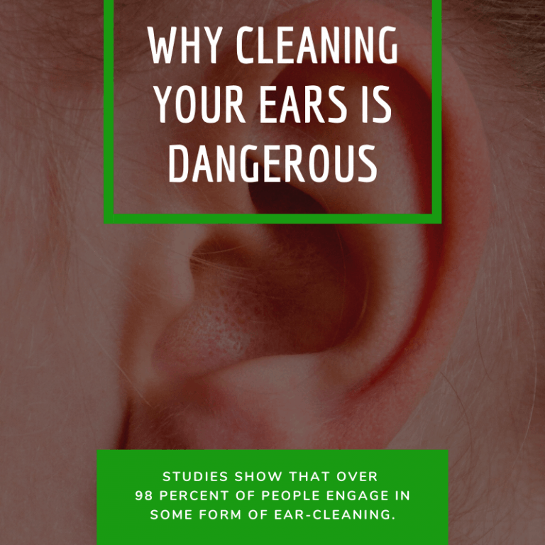 Why Cleaning Your Ears is Dangerous