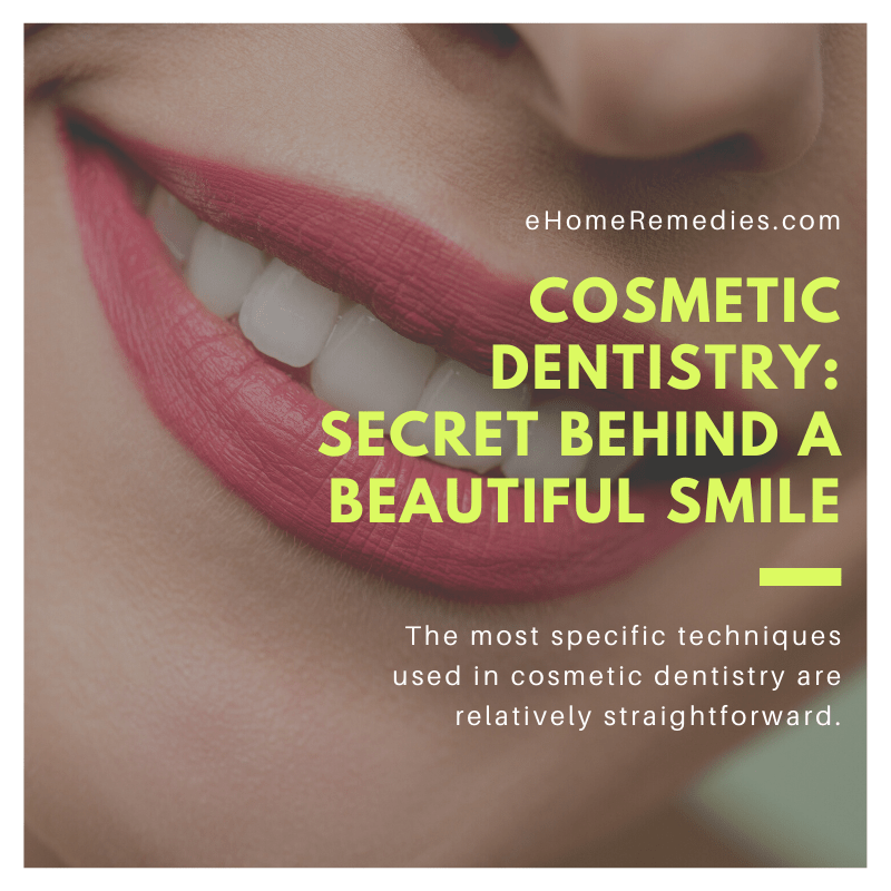 Cosmetic Dentistry Secret Behind A Beautiful Smile