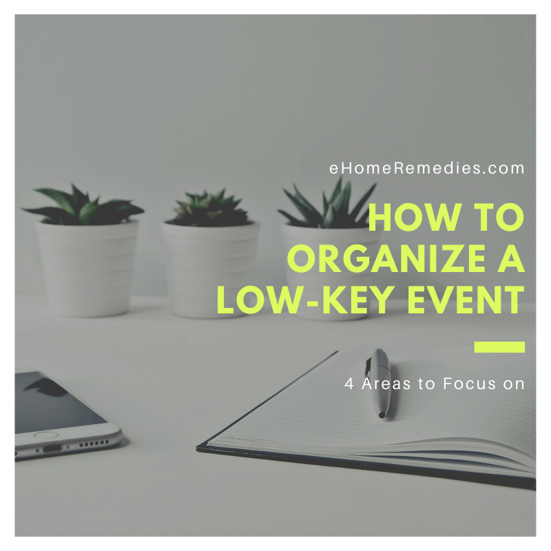 How to Organize a Low Key Event