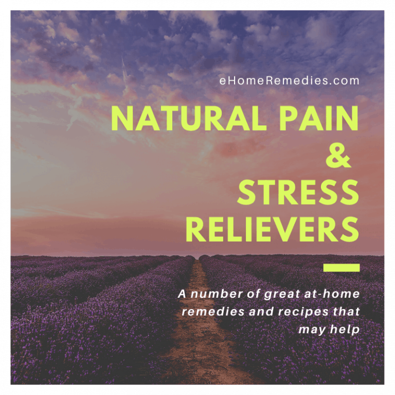 Natural Pain and Stress Relievers