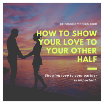 How to Show Your Love to Your Other Half